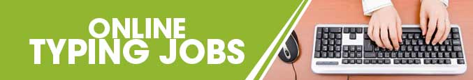 Free Online Typing jobs, ( Rs:1250 / Day ) Part Time work Home
